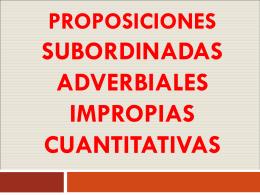 proposiciones subordinadas adverbiales impropias cuantitativas