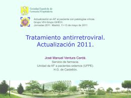 Tratamiento antirretroviral. Últimas recomendaciones.