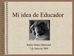 Mi idea de educador - Escuchar, Aprender, Acompañar