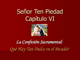 Catequesis Capitulo VI_Senor Ten Piedad
