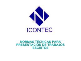 NORMAS ICONTEC PARA LA PRESENTACIÓN DE TRABAJOS