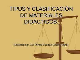 TIPOS Y CLASIFICACIÓN DE MATERIALES DIDÁCTICOS.