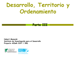 Desarrollo, Territorio y Ordenamiento: Parte III (documento ppt)