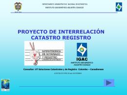 Interrelación Catastro Registro - Instituto Geográfico Agustín Codazzi