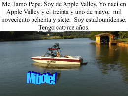 Me llamo Pepe Palmby. Soy de Apple Valley. Yo nací en Apple