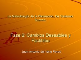 FASE 6: CAMBIOS FACTIBLES Y DESEABLES