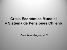 Crisis Económica Mundial y Sistema de Pensiones Chileno