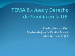 TEMA 4.- Juez y Derecho de Familia en la UE.