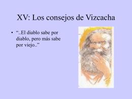 XV: Los consejos de Vizcacha