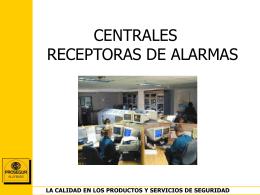 Las centrales receptoras de alarmas. D. José Luis Fresno