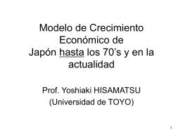 Modelo de Crecimiento Económico de Japón en los 70`s y en la