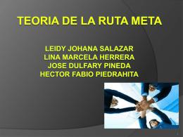 TEORIA DE LA RUTA META Leidy Johana Salazar Lina Marcela