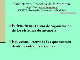 Estructura y Procesos de memoria