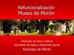 Refuncionalización Museo de Morón