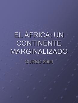 EL ÁFRICA: UN CONTINENTE SIN PERSPECTIVAS