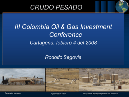CRUDO PESADO III Colombia Oil & Gas Investment Conference