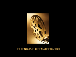 Lenguage cinematográfico - College of the Holy Cross