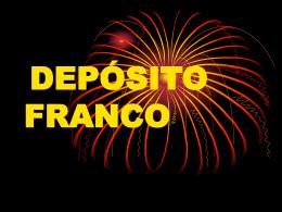 DEPOSITO FRANCO