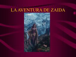 LA AVENTURA DE ZAIDA - Fundación Alonso Quijano