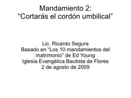 Cortarás el cordón umbilical - Iglesia Evangelica Bautista de Flores