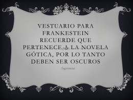 Vestuario para Frankestein Recuerde que pertenece a la novela