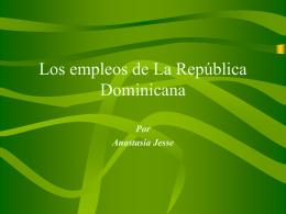 Los empleos de La República Dominicana