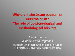 Why did mainstream economics miss the crisis? The role of