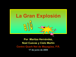 La Gran Explosión - UPRM QuarkNet Center