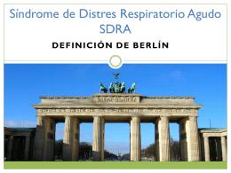 (SDRA) Definición de Berlín
