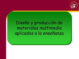 5.- El diseño y la producción de materiales multimedias