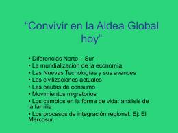 """""""Convivir en la Aldea Global hoy"""""""