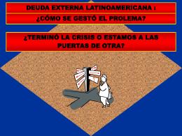 La deuda externa de América Latina y el mecanismo de la