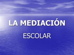 doc/publico/Dinnova/mediacion/Mediacion Escolar