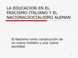 la educacion en el fascismo italiano y el nacionalsocialismo aleman
