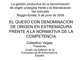 DEFENSA DE LA COMPETENCIA Y DENOMINACIONES DE ORIGEN