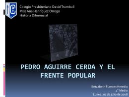 Pedro Aguirre cerda y el frente popular