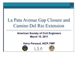 La Pata Gap Closure and Camino del Rio Extension