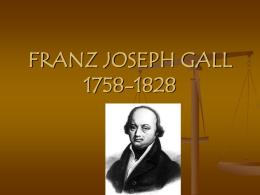 FRANZ JOSEPH GALL 1758-1828