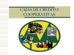 CAJAS DE CREDITO COOPERATIVAS