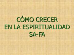 ¿cómo crecer en la espiritualidad safa?