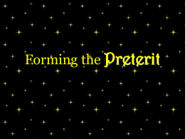 Forming the Preterit - Gordon State College