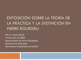 Exposición sobre la teoría de la práctica y la Distinción en Pierre