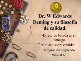 Dr. W Edwards Deming y su filosofía de calidad.