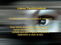 Estableciendo una comunidad visionaria