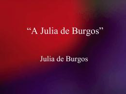 A Julia de Burgos PPT