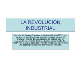La revolución industrial [PPT 724 KB]