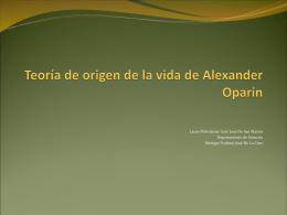 """ppt 1 Origen de la vida """"Oparin"""""""