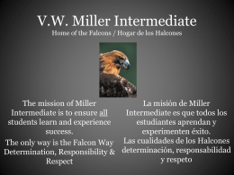 V.W. Miller Intermediate Home of the Mighty Falcons