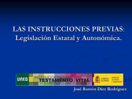 LAS INSTRUCCIONES PREVIAS: ANÁLISIS COMPARATIVO DE LA