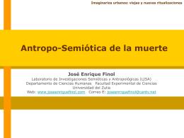 Antroposemiótica de la muerte - Dr. José Enrique Finol Dr. Jose